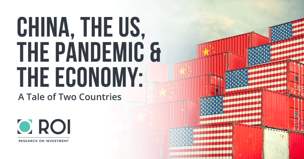 China, The US, the Pandemic & the Economy