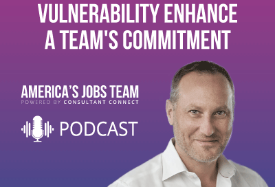 Podcast: How Honesty & Vulnerability Enhance a Team's Commitment with Steven Jast